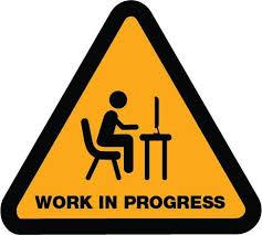 Risultati immagini per working in progress
